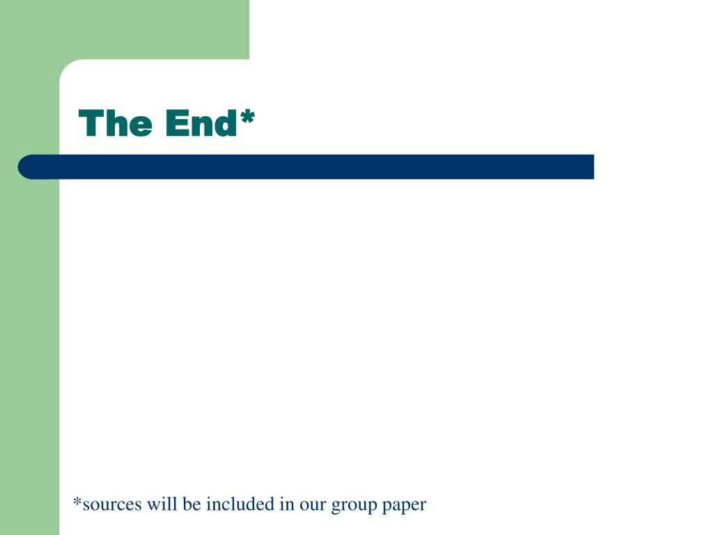 The End*