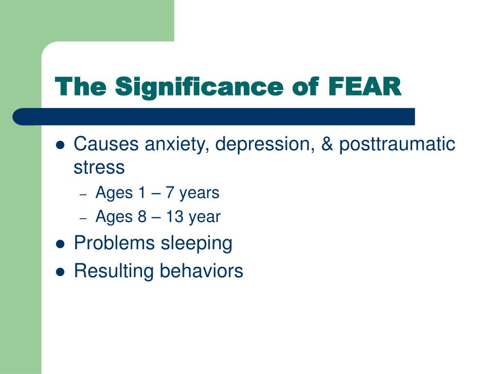 The Significance of FEAR