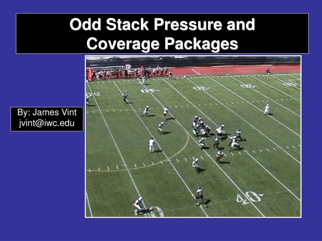 Odd Stack Pressure and