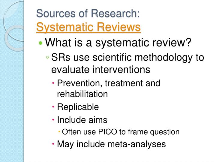 Sources of research systematic reviews