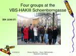 four groups at the vbs hakiii schoenborngasse