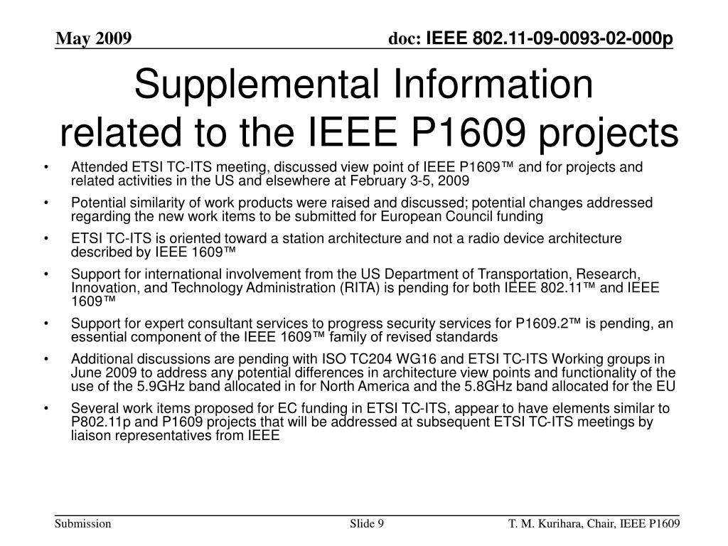 Attended ETSI TC-ITS meeting, discussed view point of IEEE P1609
