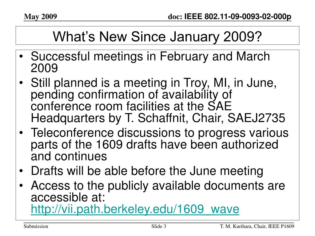 Successful meetings in February and March 2009