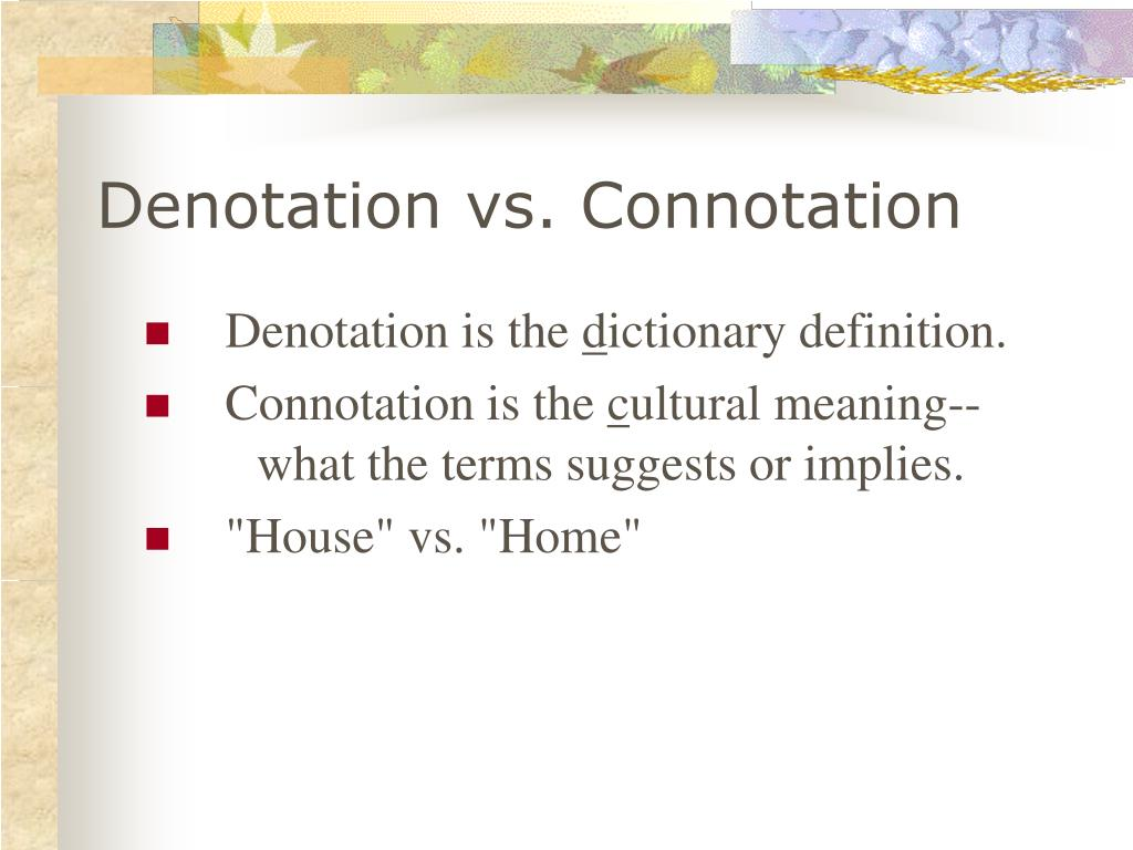 Denotation vs. Connotation