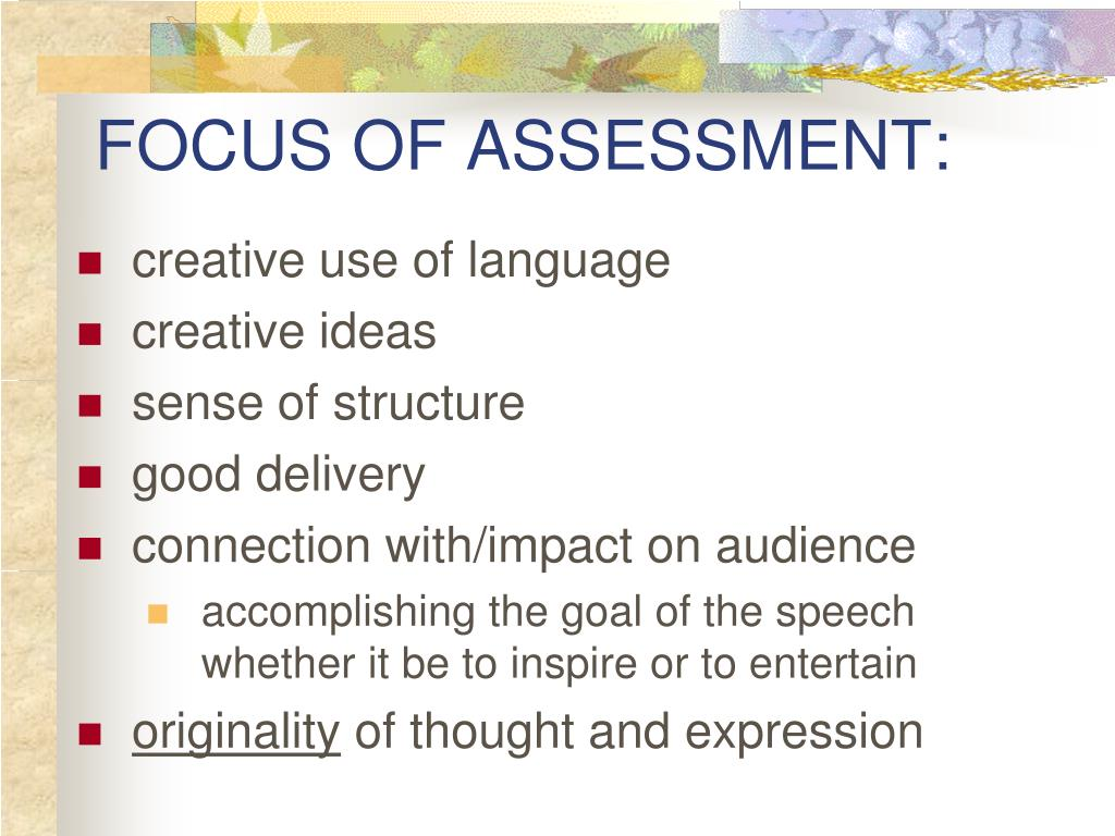 FOCUS OF ASSESSMENT: