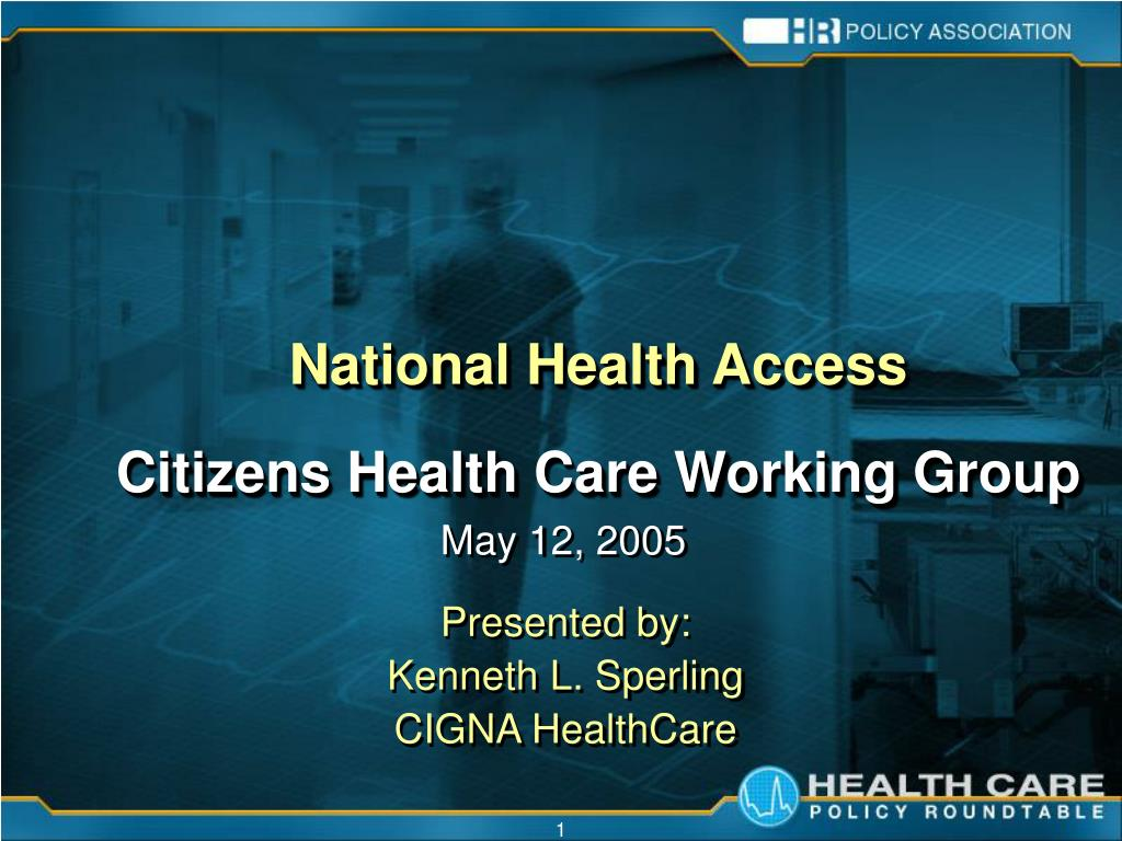 national health access citizens health care working group l.