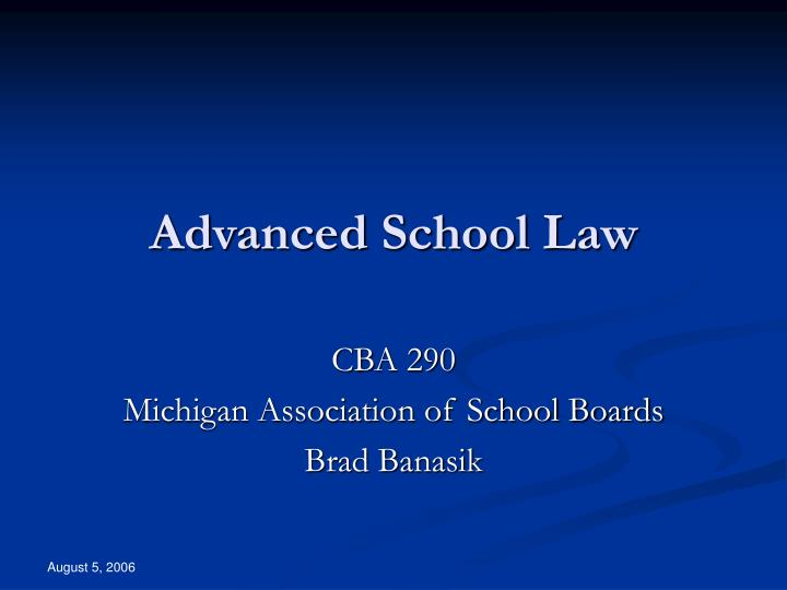 Advanced school law