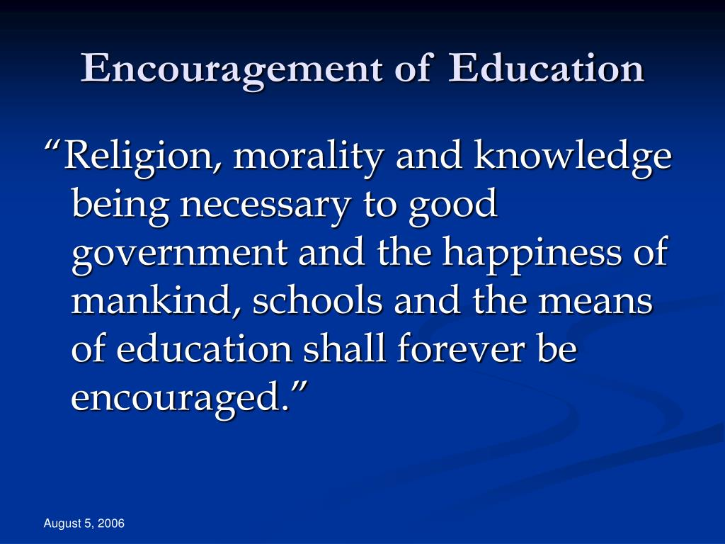 Encouragement of Education