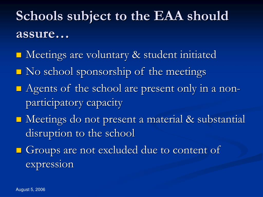 Schools subject to the EAA should assure…