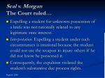seal v morgan the court ruled