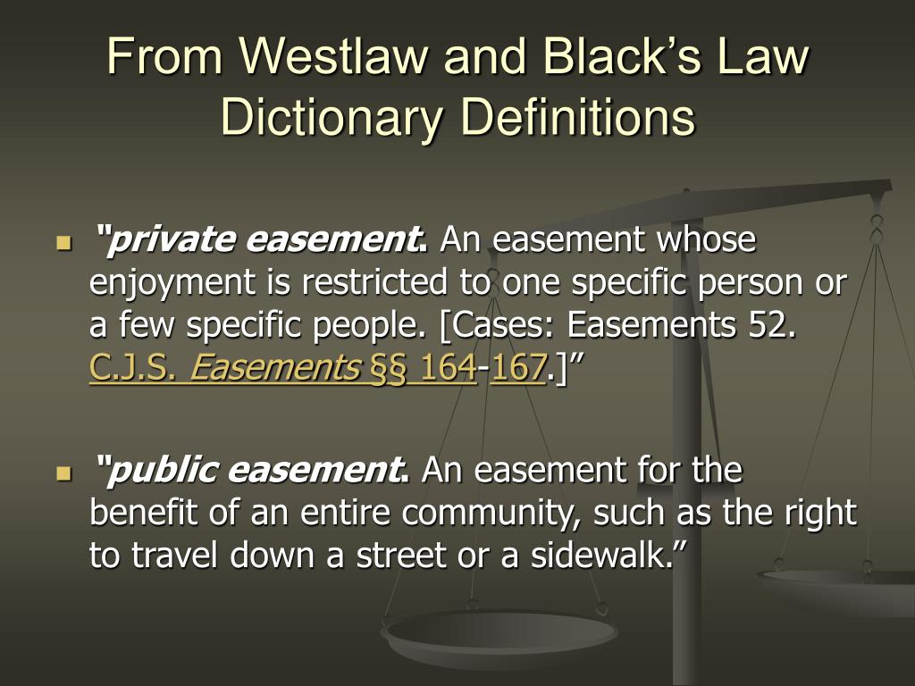 From Westlaw and Black's Law Dictionary Definitions