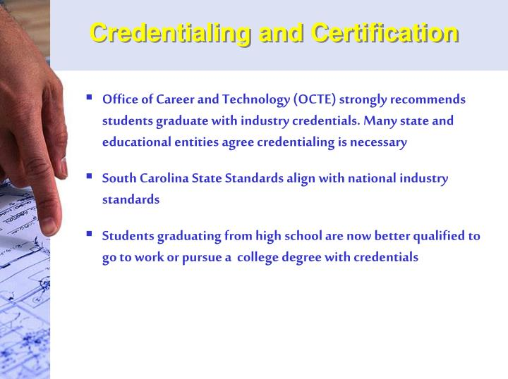 Credentialing and certification
