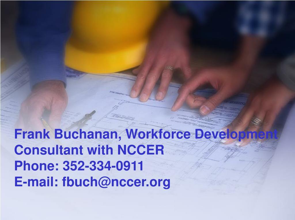 Frank Buchanan, Workforce Development Consultant with NCCER