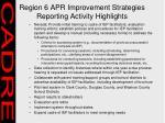 region 6 apr improvement strategies reporting activity highlights31