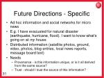 future directions specific