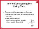 information aggregation using trust