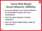 using web based social networks wbsns