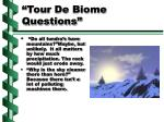 tour de biome questions