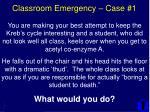 classroom emergency case 1