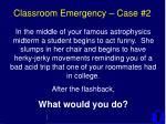 classroom emergency case 2