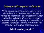 classroom emergency case 4