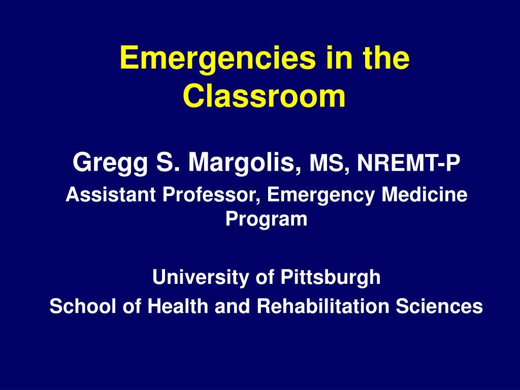 emergencies in the classroom l.
