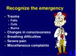 recognize the emergency