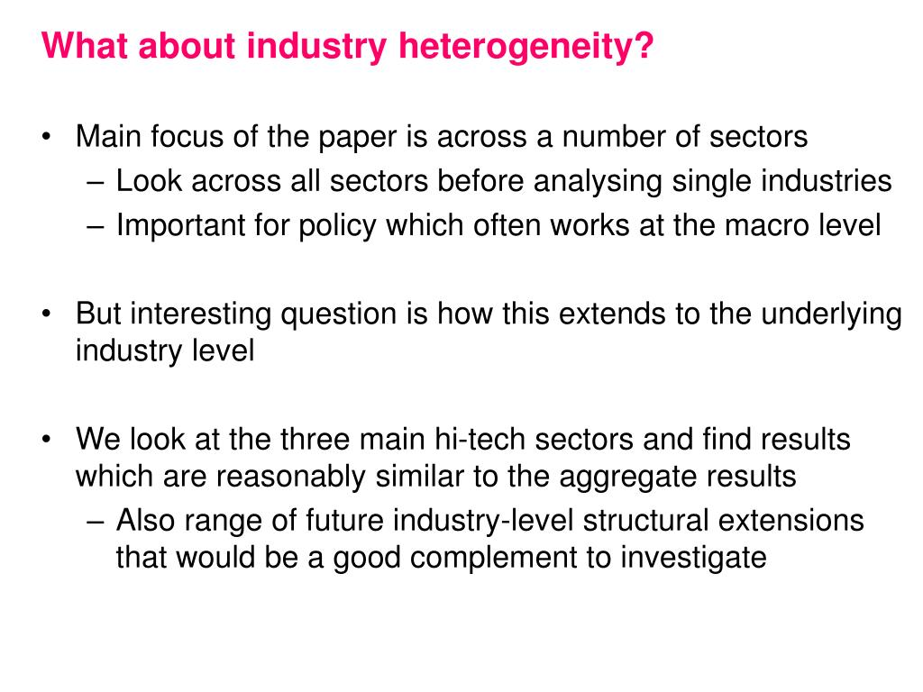 What about industry heterogeneity?