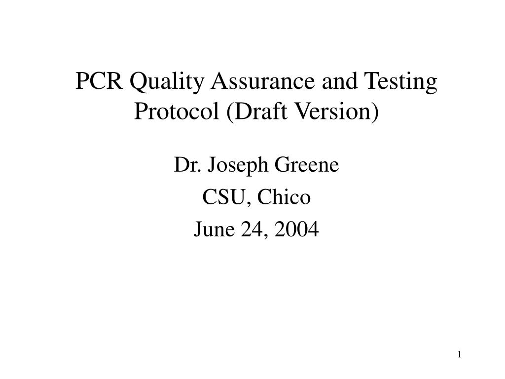 PCR Quality Assurance and Testing Protocol (Draft Version)