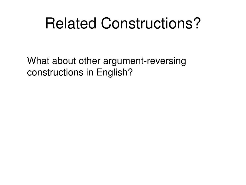 Related Constructions?