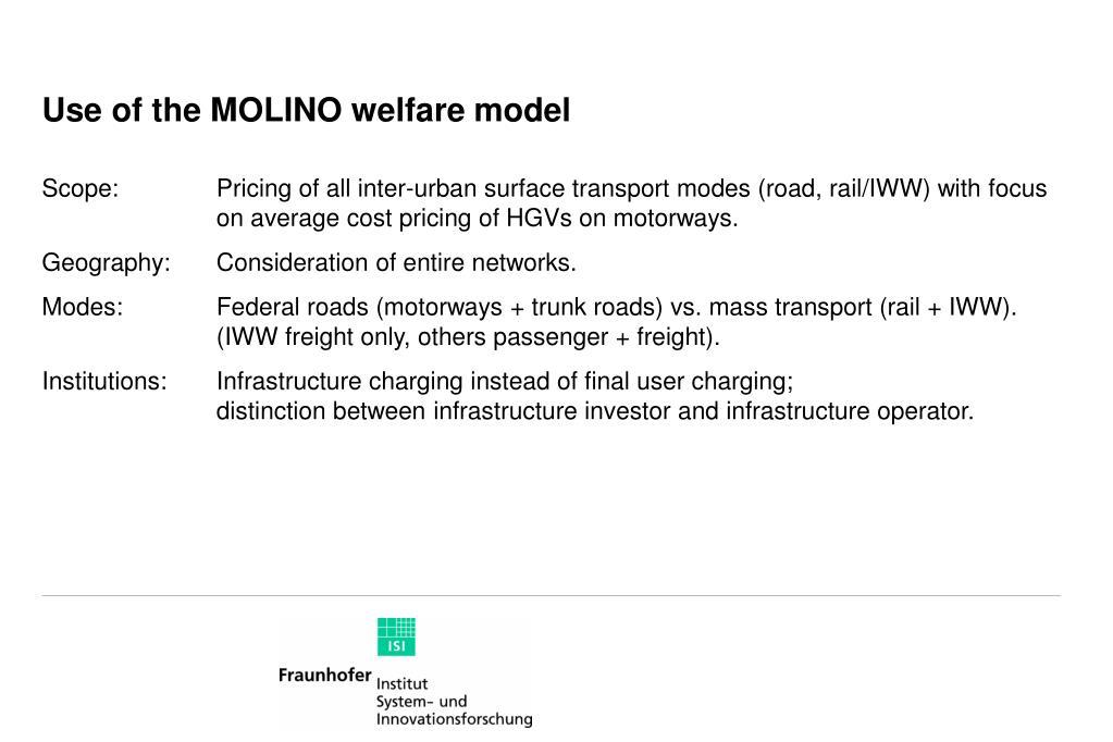 Use of the MOLINO welfare model