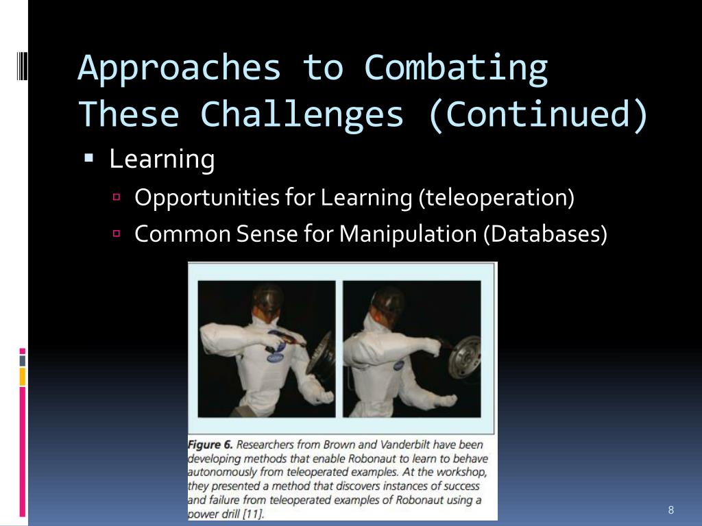 Approaches to Combating These Challenges (Continued)