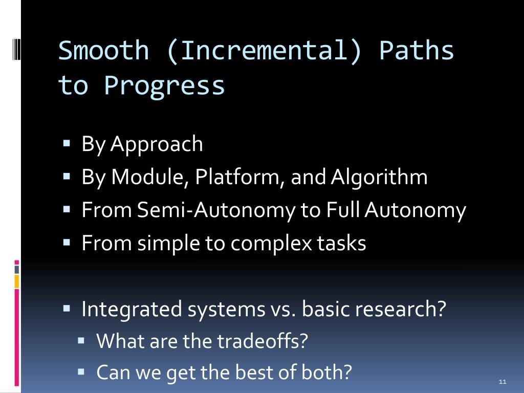 Smooth (Incremental) Paths to Progress