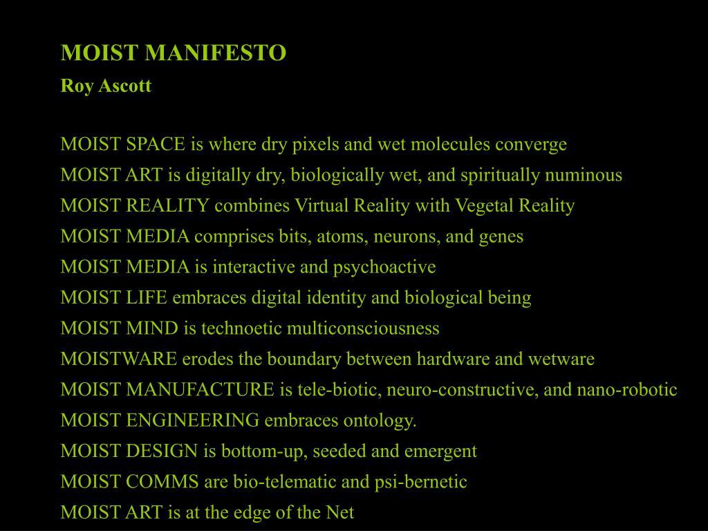 MOIST MANIFESTO