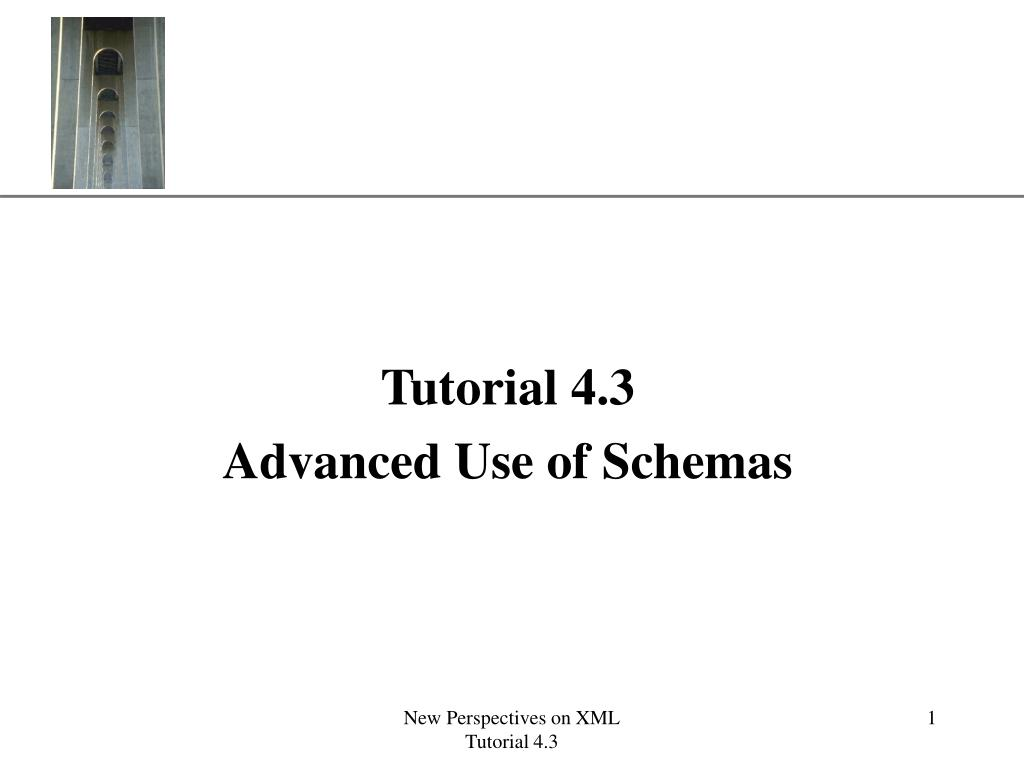 tutorial 4 3 advanced use of schemas l.
