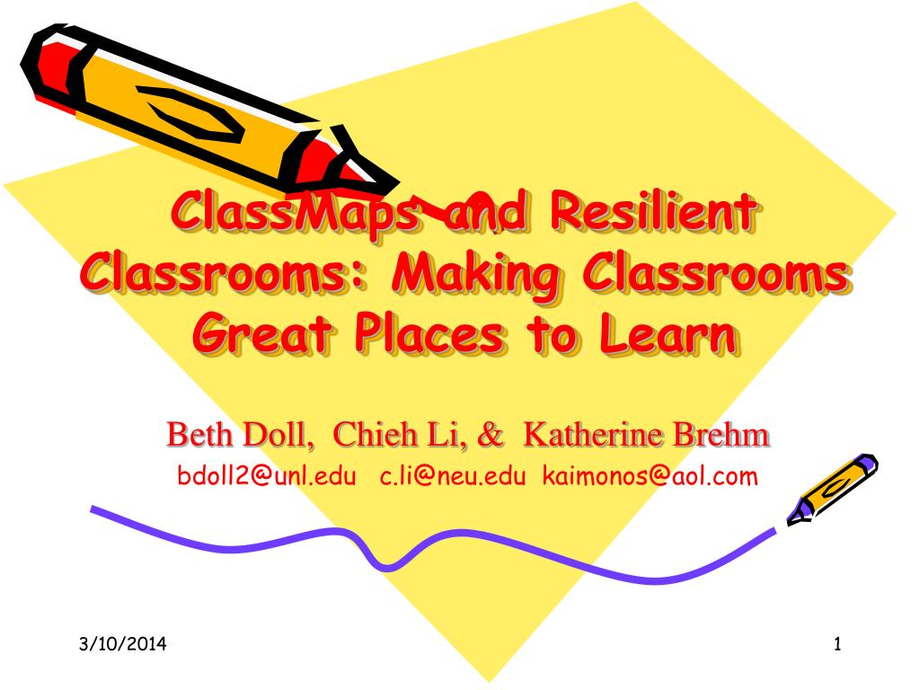 classmaps and resilient classrooms making classrooms great places to learn l.