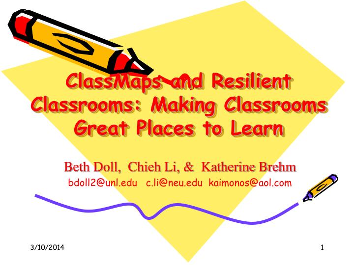 Classmaps and resilient classrooms making classrooms great places to learn