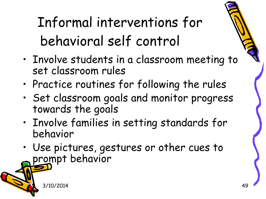 Informal interventions for behavioral self control