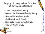 legacy of longitudinal studies of developmental risk