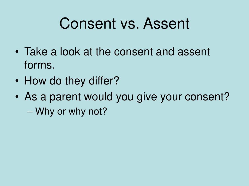 Consent vs. Assent