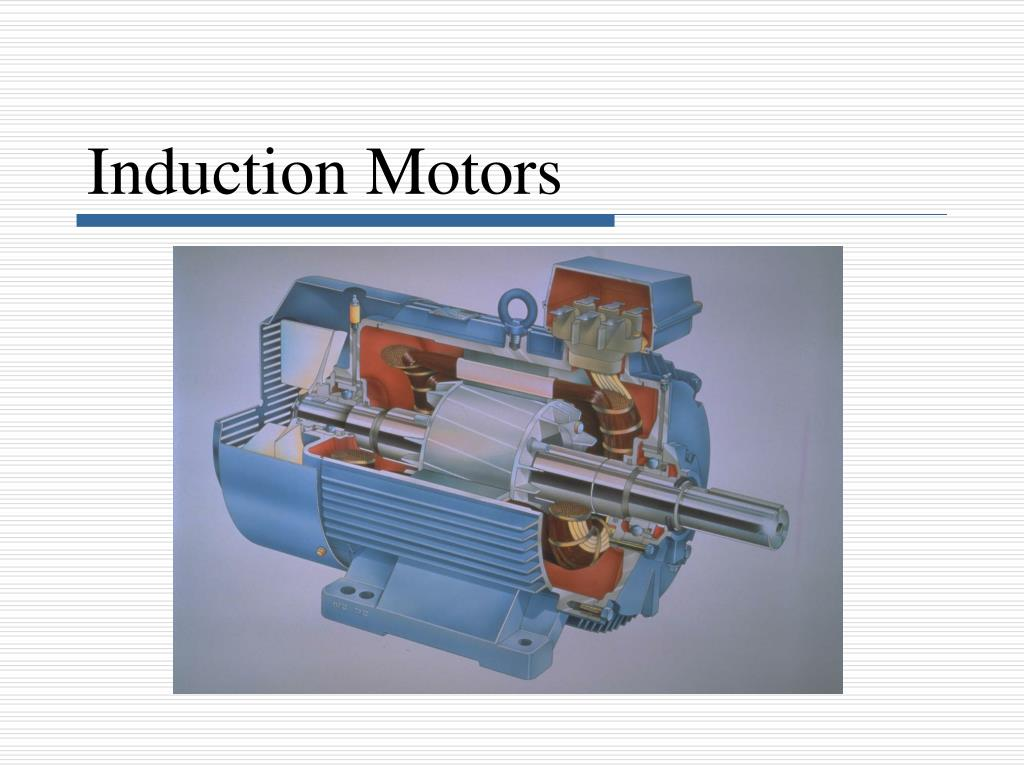 Ppt - Induction Motors Powerpoint Presentation  Free Download