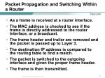 packet propagation and switching within a router7