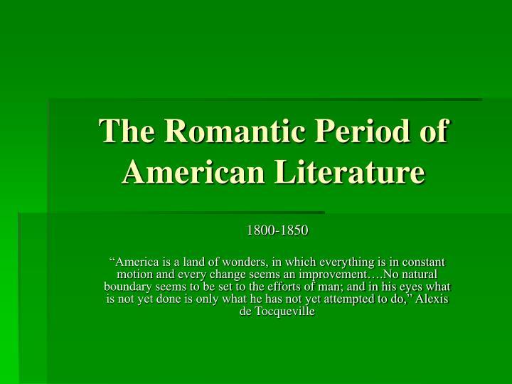 the romantic period of american literature n.
