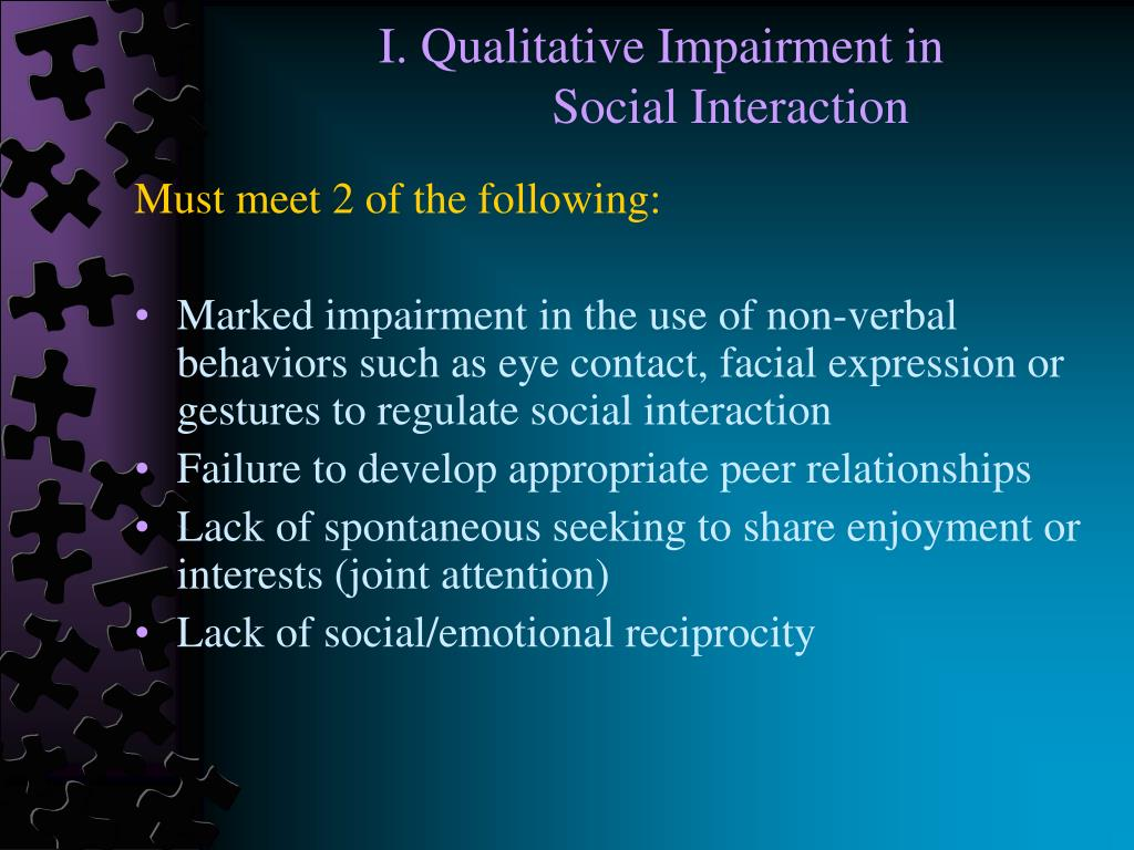 I. Qualitative Impairment in