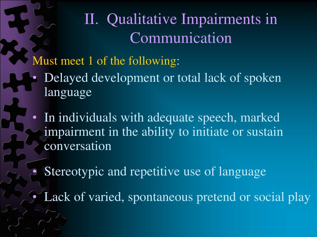 II.  Qualitative Impairments in Communication