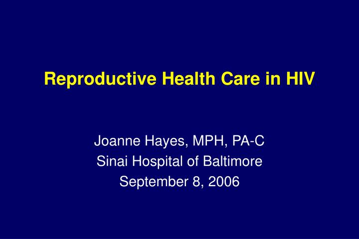 reproductive health care in hiv n.