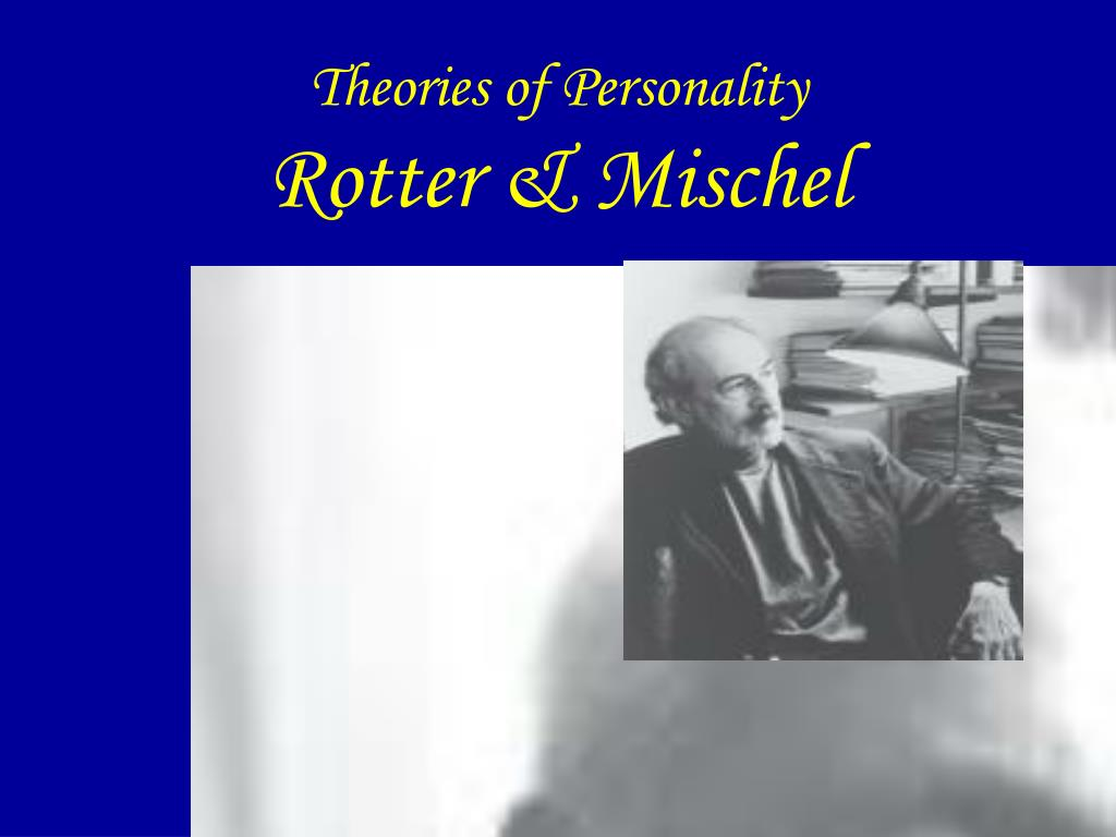 journal on rotter and mischel cognitive social learning theory