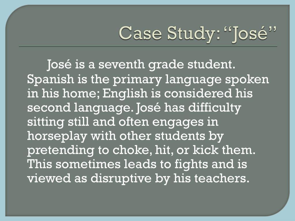 """Case Study: """"José"""""""