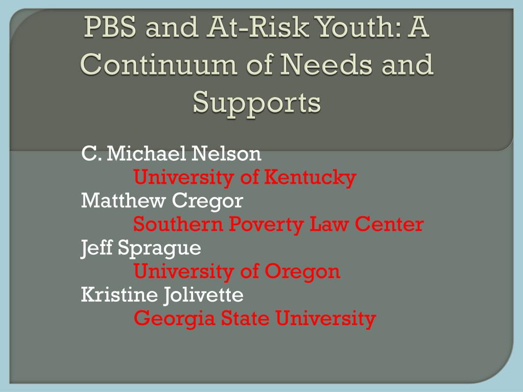 pbs and at risk youth a continuum of needs and supports l.