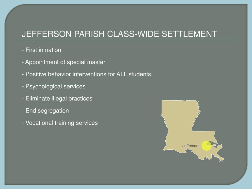 JEFFERSON PARISH CLASS-WIDE SETTLEMENT